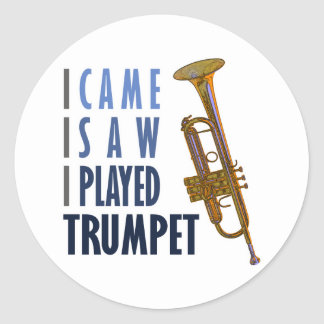 I Played Trumpet Round Sticker