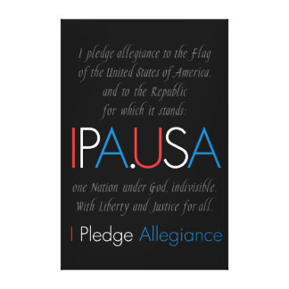 """I Pledge Allegiance"" Gallery Wrap Canvas"