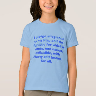 I pledge allegiance to my Flag and the Republic... T Shirt