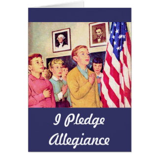 I Pledge Allegiance To the Flag Greeting Cards