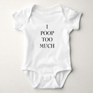I Poop Too Much Baby Bodysuit