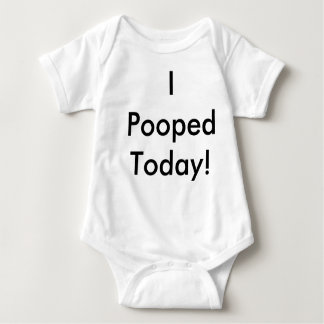 I Pooped Today! Baby Bodysuit