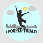 I Pooped Today Round Stickers