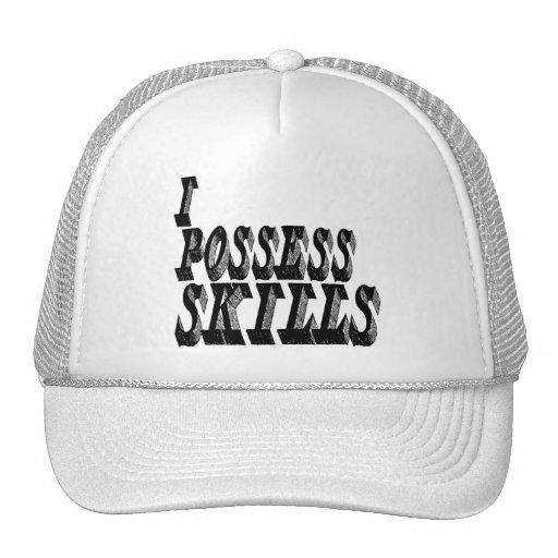 I Possess Skills Trucker Hat