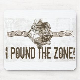 I Pound the Zone! Mousepad