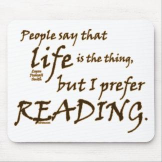 I Prefer Reading Mousepad