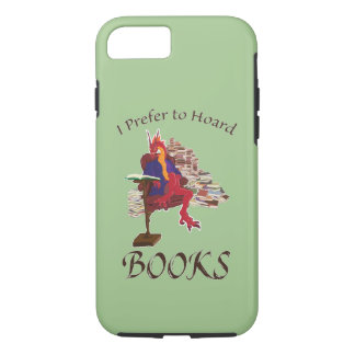 I Prefer to Hoard Books iPhone 8/7 Case