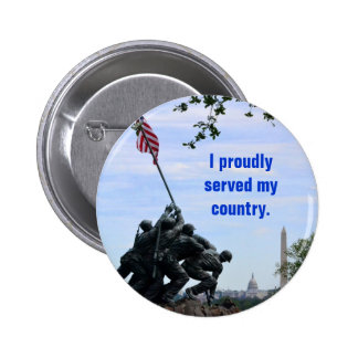 I Proudly Served My County Military Button