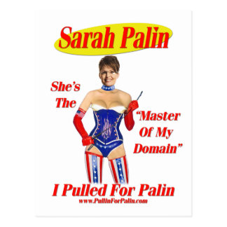 I Pulled For Palin - Master Of My Domain Postcard