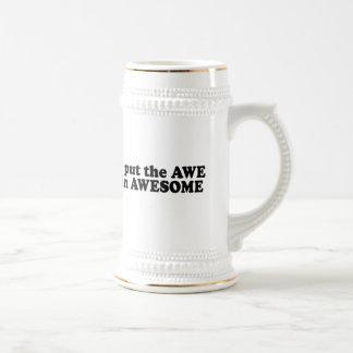 I PUT THE AWE IN AWESOME COFFEE MUGS