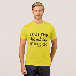 I put the Hood in Motherhood Womens Mommy Shirt