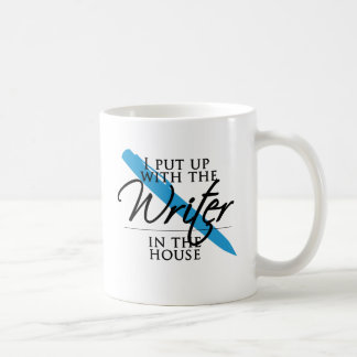 I Put Up With the Writer in the House Coffee Mug