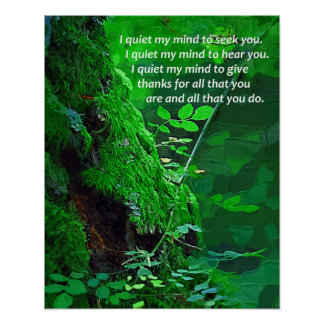 I Quiet My Mind Inspirational Wall Poster