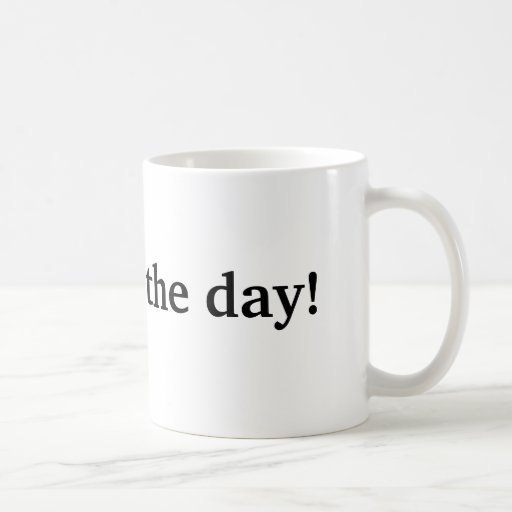 I quit for the day coffee mug