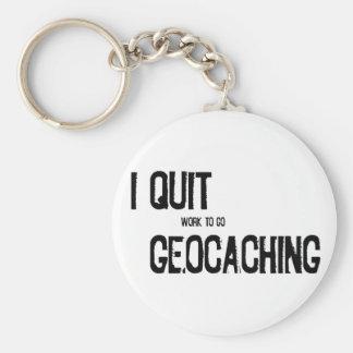 I Quit Geocaching?! Basic Round Button Key Ring
