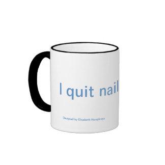 """I Quit Nail-Biting!"" Mug"