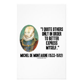 I Quote Others Better Express Myself de Montaigne Stationery