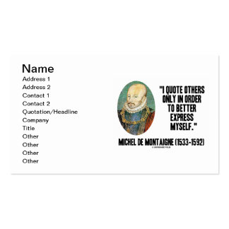 I Quote Others Only In Order Better Express Myself Business Cards
