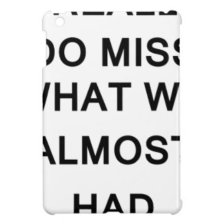 i raelly do miss what we almost had iPad mini cases