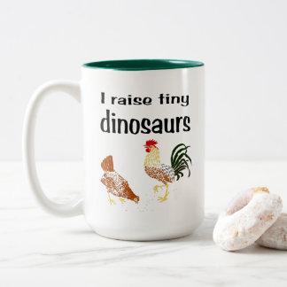 I raise tiny dinosaurs mug