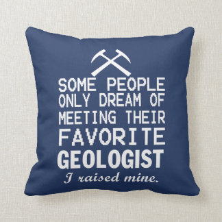 I raised Geologist Cushion