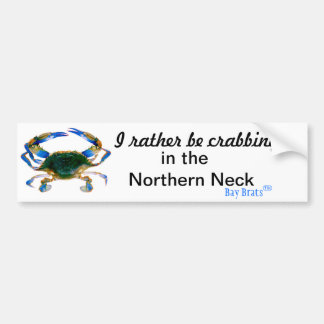 I rather be crabbing bumper sticker