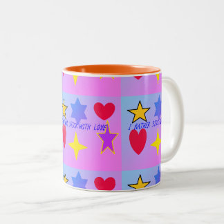 I Rather Stick with Love Mug