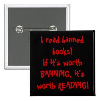 I read banned books! 15 cm square badge