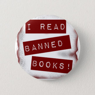I read banned books! 6 cm round badge