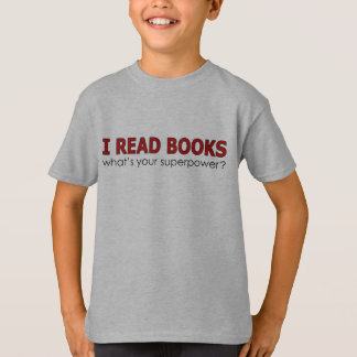 I READ BOOKS T-Shirt
