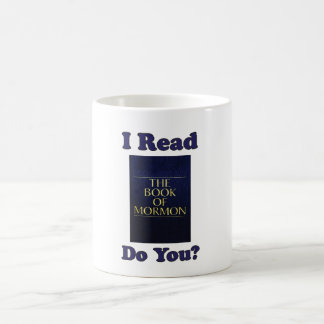 I Read The Book Of Mormon Do You? Mug