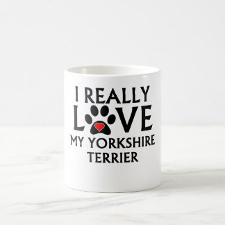 I Really Love My Yorkshire Terrier Mugs