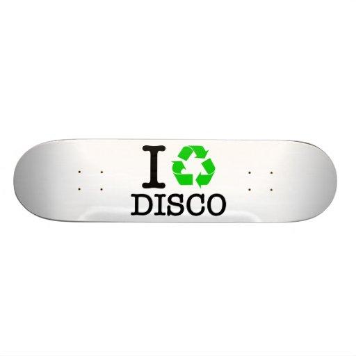 I Recycle Disco Skate Decks