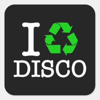 I Recycle Disco Square Sticker