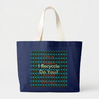 I Recycle Do You Secondary Colours Hakuna Matata Large Tote Bag