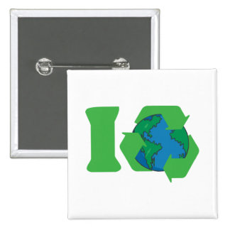 I Recycle Earth Day 15 Cm Square Badge