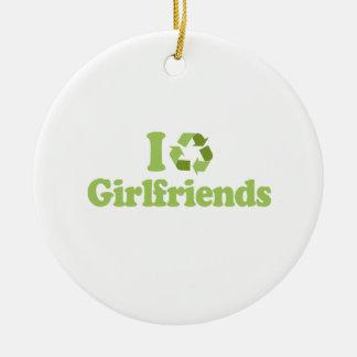 I recycle girlfriends round ceramic decoration