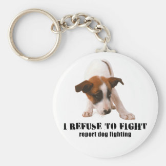 'I REFUSE TO FIGHT' PUPPY DOG FIGHTING BASIC ROUND BUTTON KEY RING