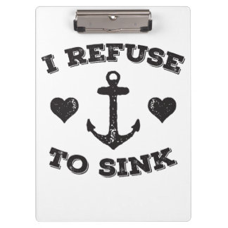 I Refuse To Sink Clipboard