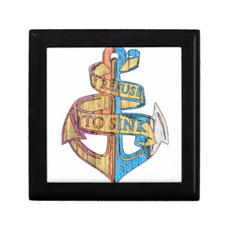"""I Refuse to Sink"" Quote Nautical Anchor Gift Box"