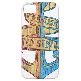 """I Refuse to Sink"" Quote Nautical Anchor iPhone 5 Cover"