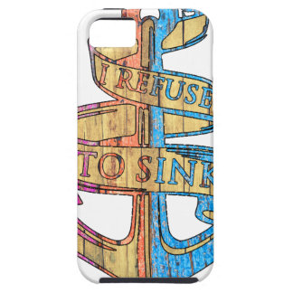 """I Refuse to Sink"" Quote Nautical Anchor Tough iPhone 5 Case"