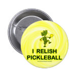 I Relish Pickleball Shirts & Gifts Pinback Buttons