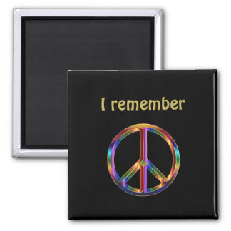 """I Remember"" Text with Peace Symbol Magnet"