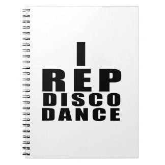 I REP DISCO DANCE DESIGNS NOTEBOOKS