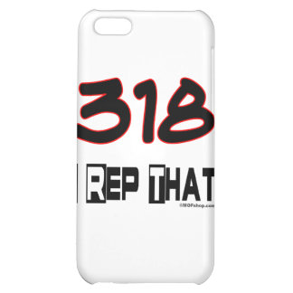 I Rep That 318 Area Code Cover For iPhone 5C
