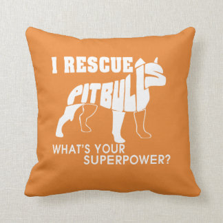 I RESCUE PIT BULLS CUSHION