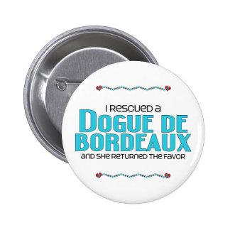 I Rescued a Dogue de Bordeaux (Female Dog) Pinback Button