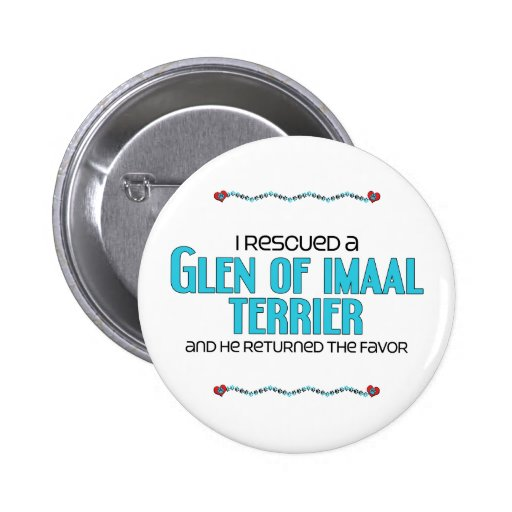 I Rescued a Glen of Imaal Terrier (Male Dog) Buttons