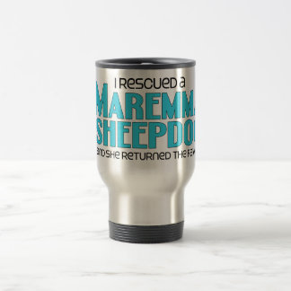I Rescued a Maremma Sheepdog (Female Dog) Travel Mug